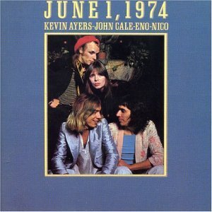 <i>June 1, 1974</i> 1974 live album by Kevin Ayers, John Cale, Brian Eno and Nico