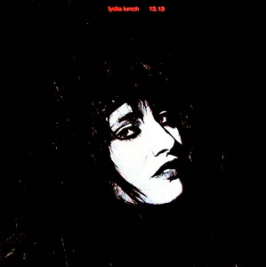 <i>13.13</i> album by Lydia Lunch