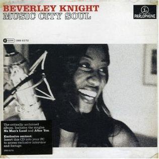 <i>Music City Soul</i> 2007 studio album by Beverley Knight