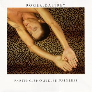 <i>Parting Should Be Painless</i> 1984 studio album by Roger Daltrey