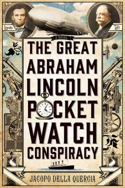 The Great Abraham Lincoln Pocket Watch Conspiracy Wikipedia