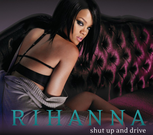 Rihanna - Shut Up and Drive (studio acapella)