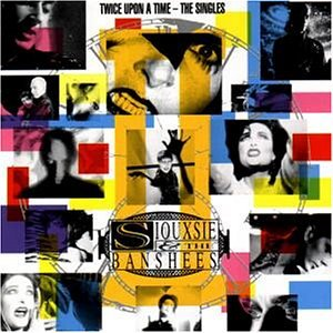 <i>Twice Upon a Time: The Singles</i> 1992 greatest hits album by Siouxsie and the Banshees
