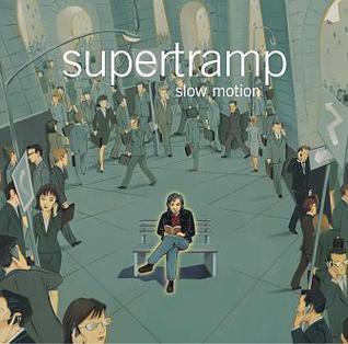 Qu'écoutez-vous en ce moment - Page 34 Supertramp_-_Slow_Motion
