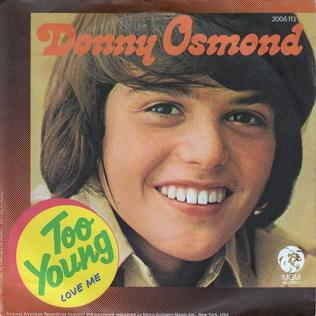 Too Young (Sidney Lippman and Sylvia Dee song) 1972 single by Donny Osmond