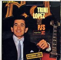 <i>Trini Lopez at PJs</i> 1963 live album by Trini Lopez