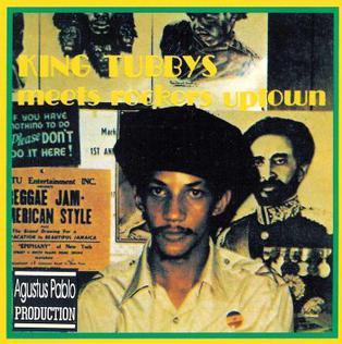 <i>King Tubbys Meets Rockers Uptown</i> 1976 studio album by Augustus Pablo