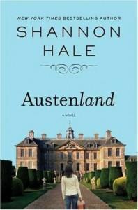 <i>Austenland</i> 2007 novel by Shannon Hale