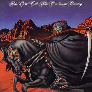 <i>Some Enchanted Evening</i> (Blue Öyster Cult album) Blue Öyster Cult album