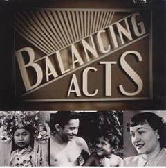 <i>Balancing Acts</i>