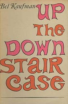 """up the down staircase"" 27 quotes from up the down staircase: 'best marks go to cheaters and memorizers marks depend on memorizing and not on real knowledge when you cram into."