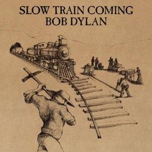 <i>Slow Train Coming</i> 1979 studio album by Bob Dylan