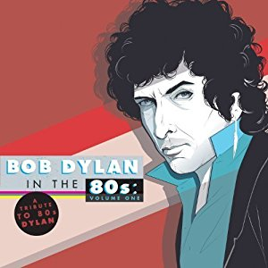 Bob Dylan In The 80s Volume One Wikipedia