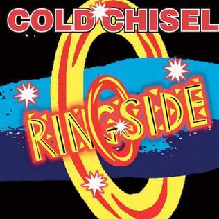 <i>Ringside</i> (Cold Chisel album) 2003 live album by Cold Chisel