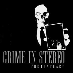 <i>The Contract</i> (EP) 2005 EP by Crime In Stereo