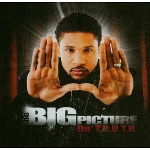 <i>The Big Picture</i> (Da T.R.U.T.H. album) studio album from Da T.R.U.T.H.