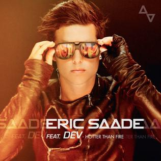 Hotter Than Fire 2011 single by Eric Saade featuring Dev