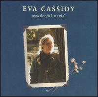 Eva Cassidy - Wonderful World.jpg