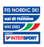 FIS Nordic World Ski Championships 2003 2003 edition of the FIS Nordic World Ski Championships