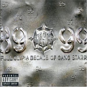 <i>Full Clip: A Decade of Gang Starr</i> 1999 greatest hits album by Gang Starr