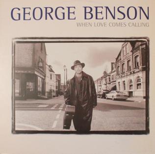 <i>When Love Comes Calling</i> (George Benson album) 1996 EP by George Benson