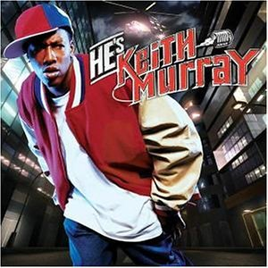 He's Keith Murray - Wi...