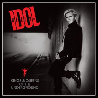 <i>Kings & Queens of the Underground</i> 2014 studio album by Billy Idol