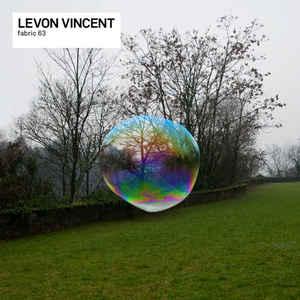 <i>Fabric 63</i> 2012 compilation album by Levon Vincent