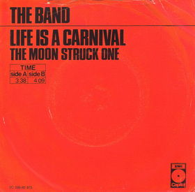 Life Is a Carnival 1971 single by The Band