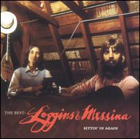 <i>The Best: Sittin in Again</i> 2005 greatest hits album by Loggins and Messina