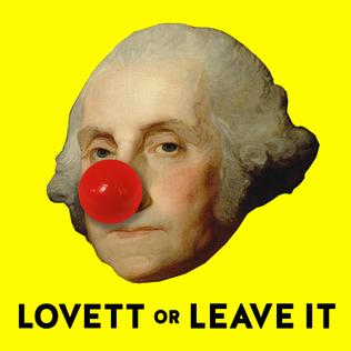 <i>Lovett or Leave It</i>