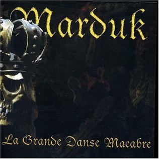 <i>La Grande Danse Macabre</i> 2001 studio album by Marduk