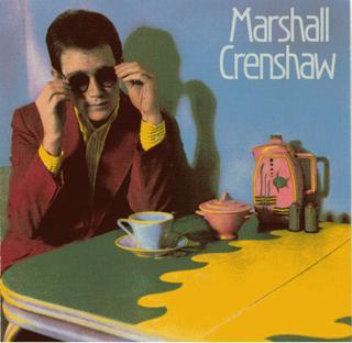 <i>Marshall Crenshaw</i> (album) 1982 studio album by Marshall Crenshaw