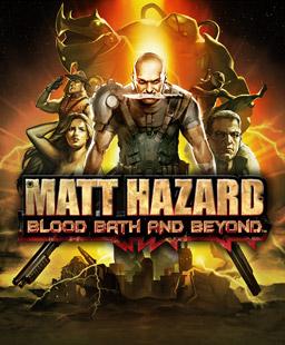<i>Matt Hazard: Blood Bath and Beyond</i>