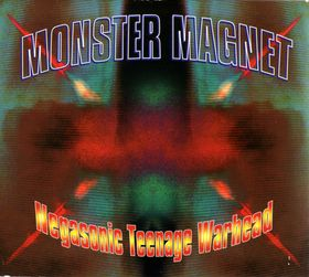 Negasonic Teenage Warhead (song) 1995 song performed by Monster Magnet