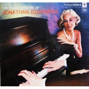 <i>The Piano Artistry of Jonathan Edwards</i> 1957 studio album by Jo Stafford and Paul Weston ((Gene Krupa, drums))