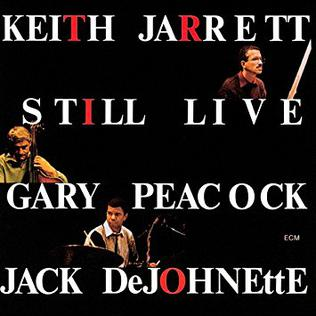 JAZZ -les beaux, grands disques de trio piano basse batterie Still_Live_%28Keith_Jarrett_album%29