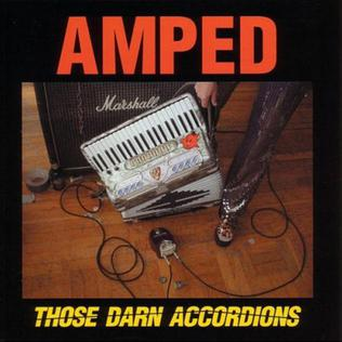 <i>Amped</i> (Those Darn Accordions EP) 2002 EP by Those Darn Accordions