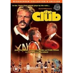 <i>The Club</i> (1980 film) 1980 film adaptation of David Williamsons play directed by Bruce Beresford