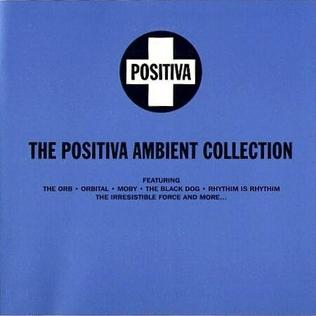 <i>The Positiva Ambient Collection</i> 1993 compilation album by various artists