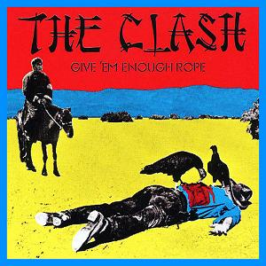 <i>Give Em Enough Rope</i> 1978 studio album by The Clash