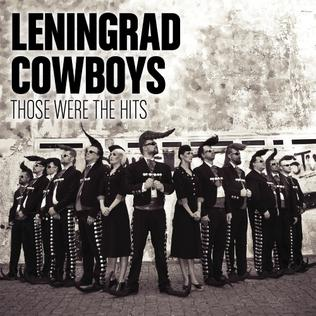 <i>Those Were the Hits</i> 2014 greatest hits album by Leningrad Cowboys