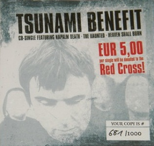 <i>Tsunami Benefit</i> 2005 EP by Napalm Death, The Haunted and Heaven Shall Burn