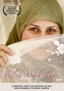 <i>Veiled Ambition</i> 2006 short film