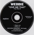 Webbie featuring Bun B - Give Me That (studio acapella)
