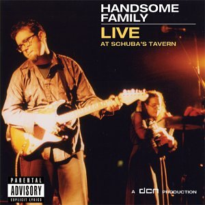 <i>Live at Schubas Tavern</i> 2002 live album by the Handsome Family