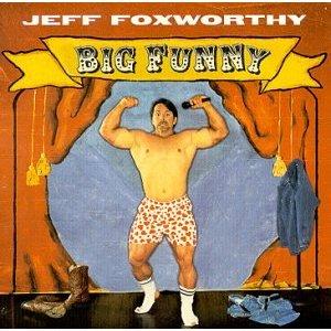 <i>Big Funny</i> 2000 live album by Jeff Foxworthy