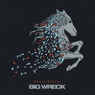 <i>Grace Street</i> (album) 2017 studio album by Big Wreck