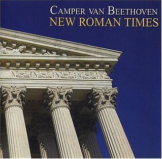 <i>New Roman Times</i> 2004 studio album by Camper Van Beethoven