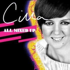 <i>Cilla All Mixed Up</i> 2009 remix album by Cilla Black